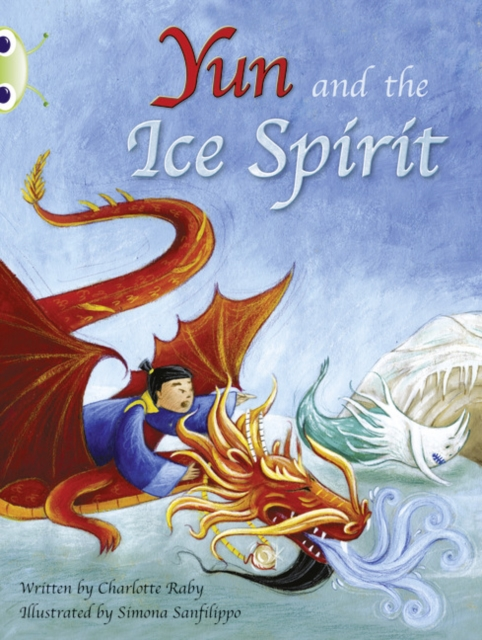 Bug Club Guided Fiction Year Two Turquoise B Yun and the Ice Spirit