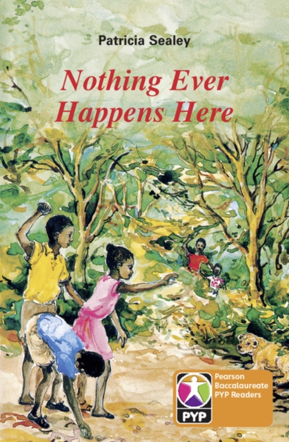 PYP L6 Nothing ever happens here 6PK