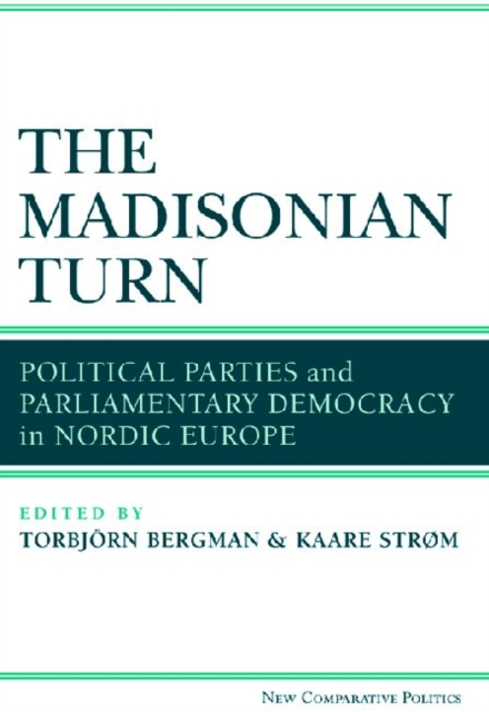 Madisonian Turn