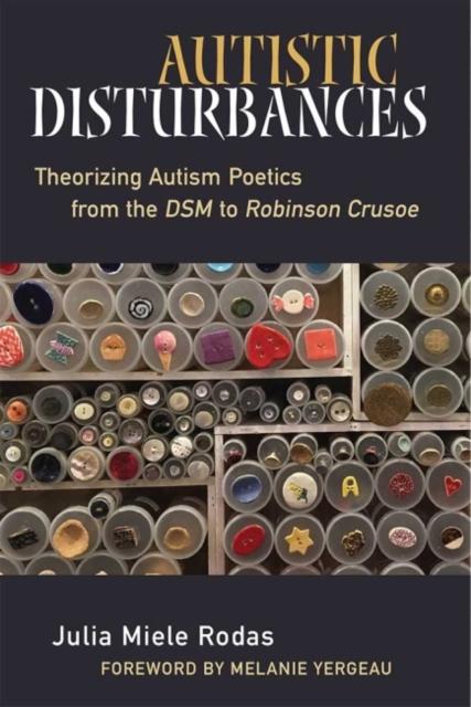Autistic Disturbances