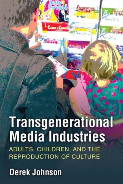 Transgenerational Media Industries