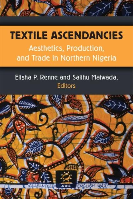 Textile Ascendancies
