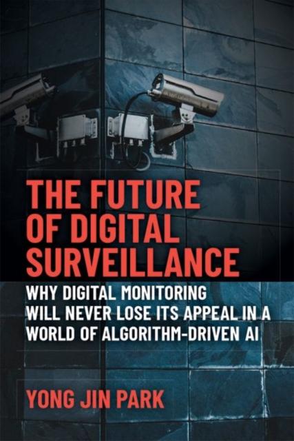 Future of Digital Surveillance