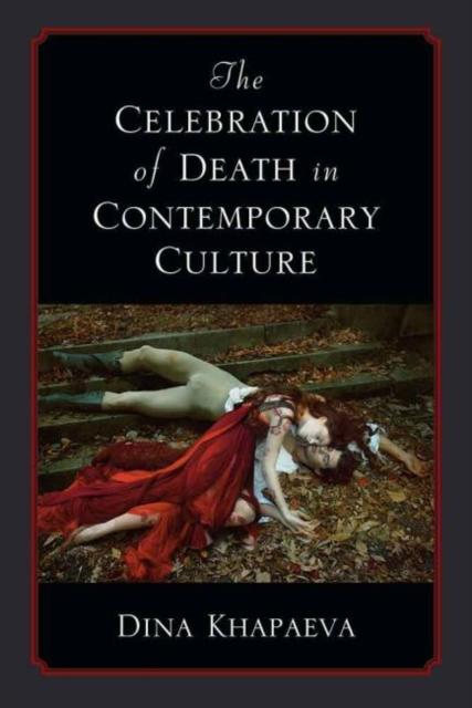 Celebration of Death in Contemporary Culture