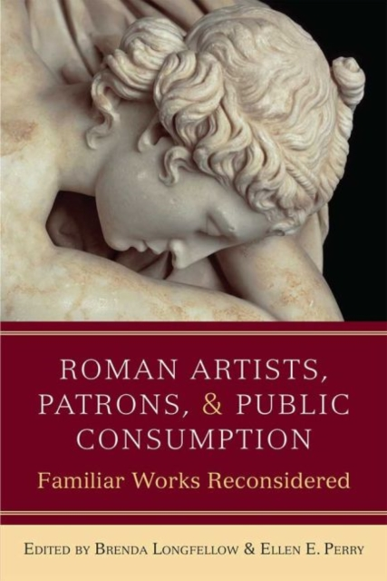 Roman Artists, Patrons, and Public Consumption
