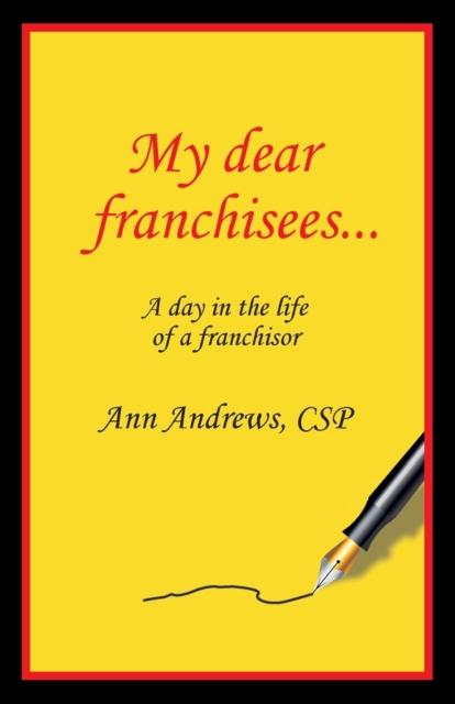 My Dear Franchisees