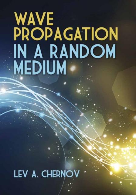 Wave Propagation in a Random Medium
