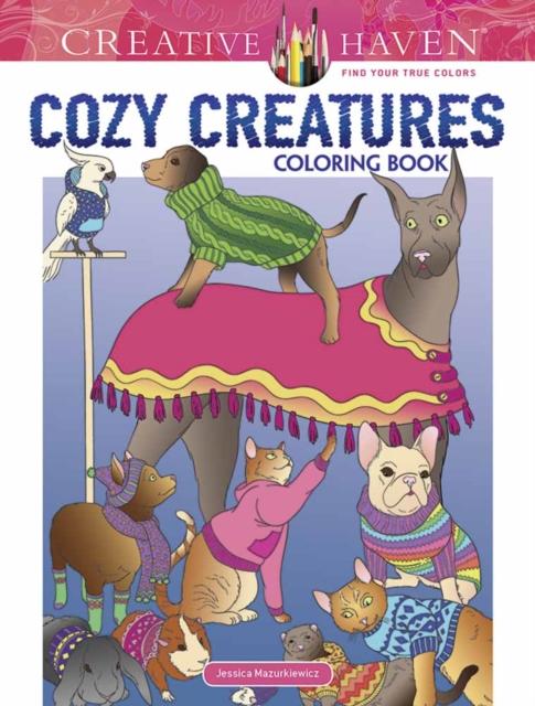 Creative Haven Cozy Creatures Coloring Book