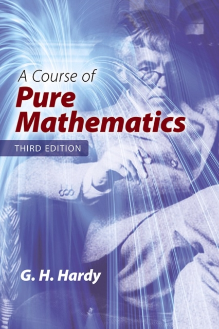 Course of Pure Mathematics: Third Edition