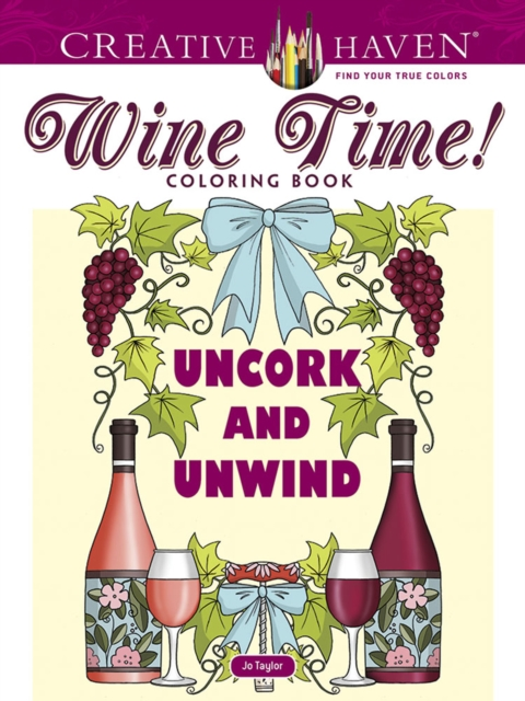 Creative Haven Wine Time! Coloring Book