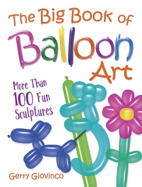 Big Book of Balloon Art