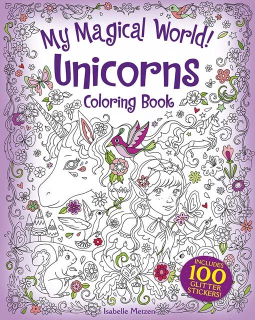My Magical World! Unicorns Coloring Book