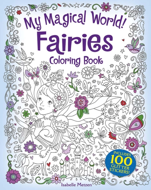 My Magical World! Fairies Coloring Book