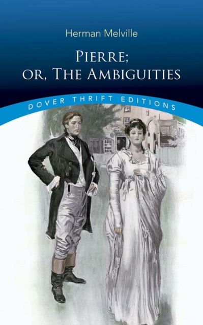Pierre; or, The Ambiguities