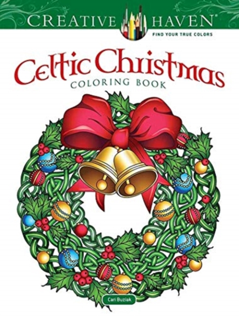 Creative Haven Celtic Christmas Coloring Book
