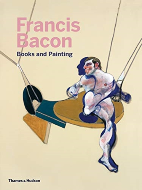 Francis Bacon: Books and Painting