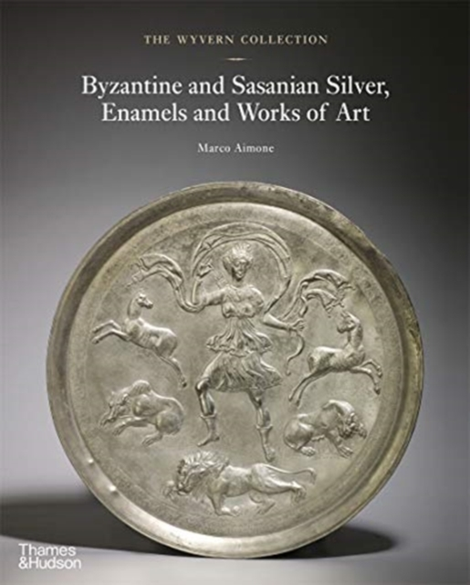 Wyvern Collection: Byzantine and Sasanian Silver, Enamels and Works of Art