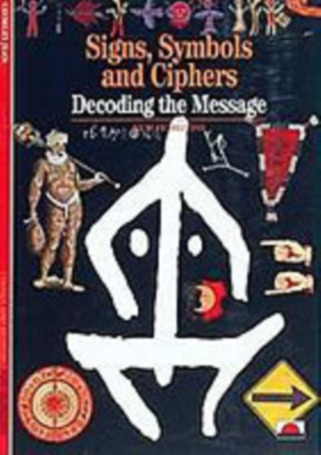 Signs, Symbols and Ciphers
