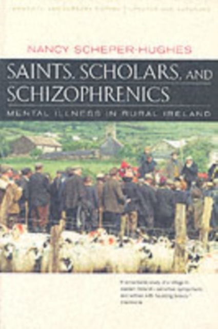 Saints, Scholars, and Schizophrenics