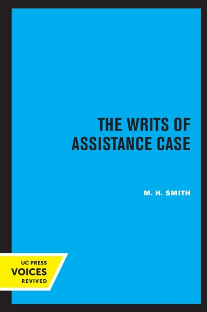 Writs of Assistance Case
