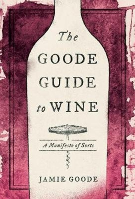 Goode Guide to Wine