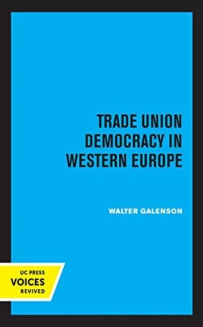 Trade Union Democracy in Western Europe