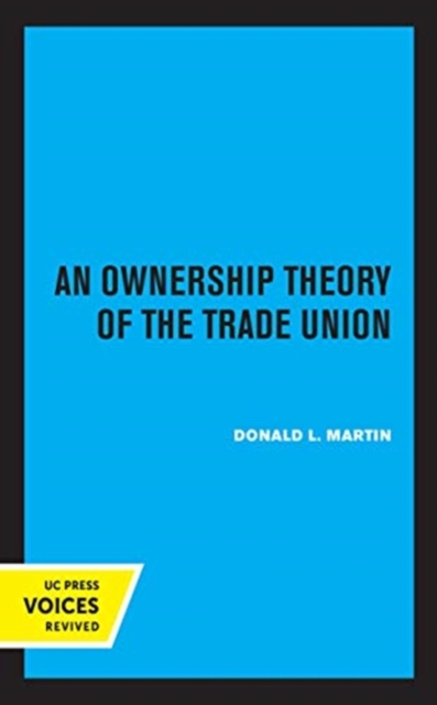 Ownership Theory of the Trade Union