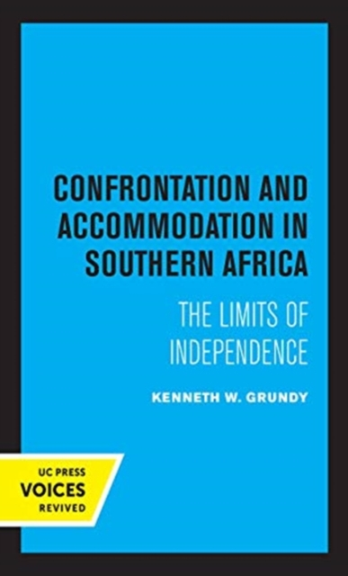 Confrontation and Accommodation in Southern Africa