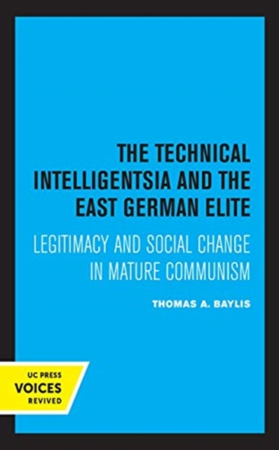 Technical Intelligentsia and the East German Elite