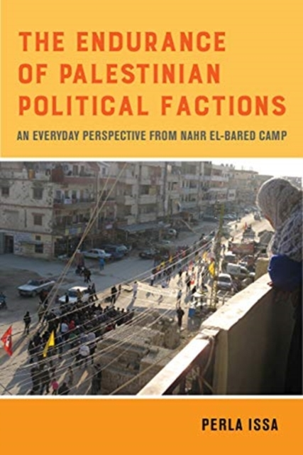 Endurance of Palestinian Political Factions