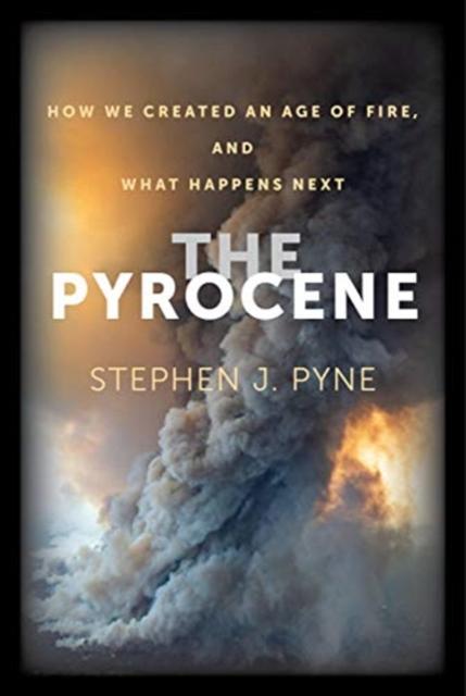 Pyrocene