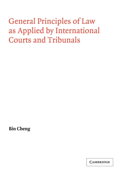 General Principles of Law as Applied by International Courts and Tribunals