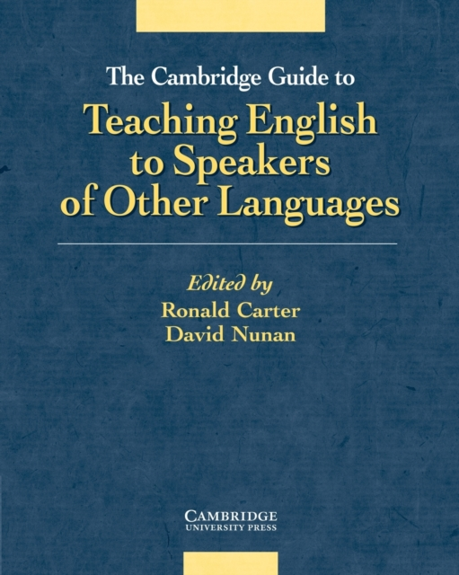 Cambridge Guide to Teaching English to Speakers of Other Languages