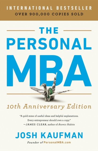 Personal MBA 10th Anniversary Edition