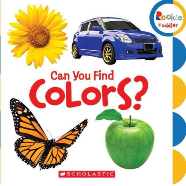 Can You Find Colors? (Rookie Toddler)