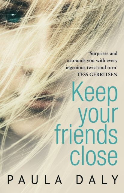 Keep Your Friends Close