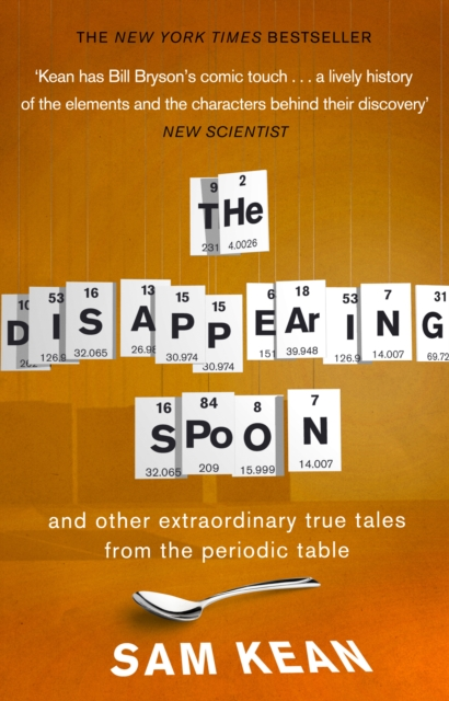 Disappearing Spoon...and other true tales from the Periodic Table