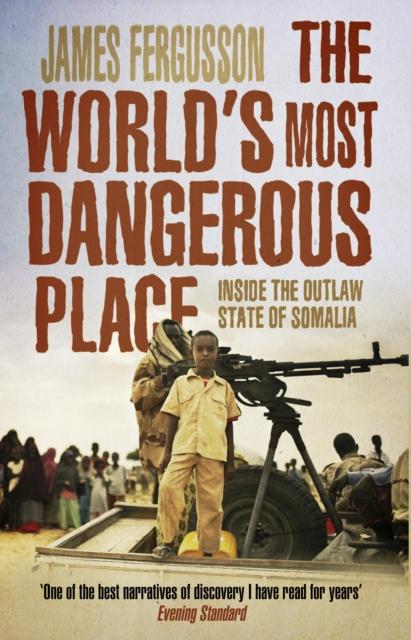 World's Most Dangerous Place