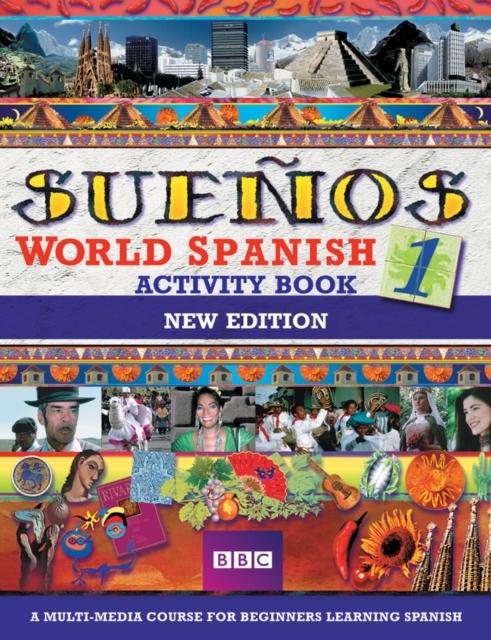 SUENOS WORLD SPANISH 1 ACTIVITY BOOK NEW EDITION