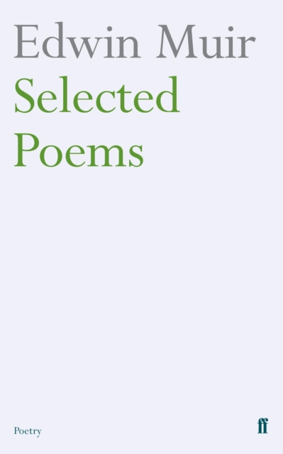 Edwin Muir Selected Poems