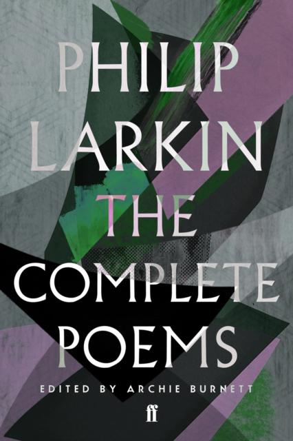Complete Poems of Philip Larkin