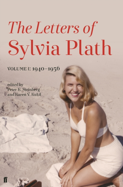 Letters of Sylvia Plath Volume I