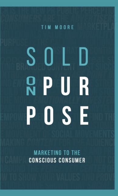Sold On Purpose