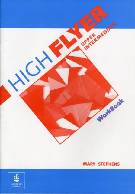 High Flyer Upper Intermediate Workbook