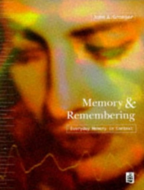 Memory and Remembering