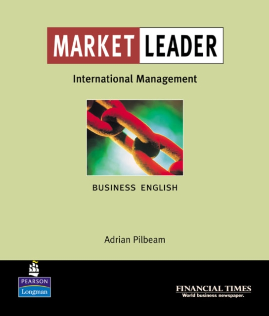 Market Leader: Business English with The Financial Times In International Management