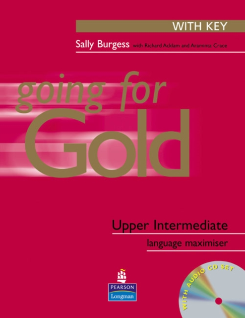 Going for Gold Upper-Intermediate Language Maximiser with Key & CD Pack