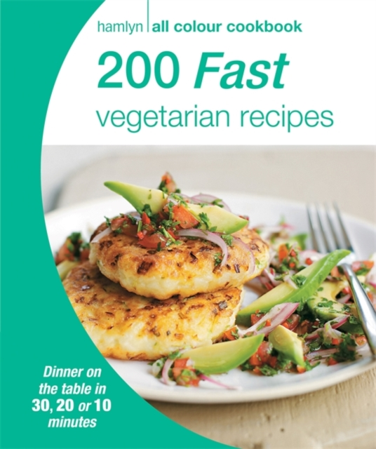 Hamlyn All Colour Cookery: 200 Fast Vegetarian Recipes