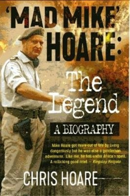 Mad Mike Hoare: The legend