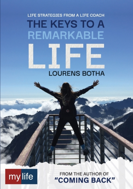 Keys to a Remarkable Life